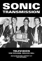 Sonic transmission : Richard Hell, Tom Verlaine, Television