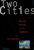 Two cities : on exile, history, and the imagination