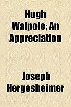 Hugh Walpole, an appreciation