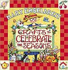 Mary Engelbreit : crafts to celebrate the seasons