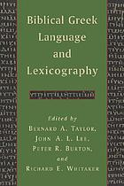 Biblical Greek language and lexicography : essays in honor of Frederick W. Danker