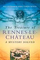 The treasure of Rennes-le-Chateau : a mystery solved