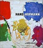 Hans Hofmann : a retrospective