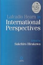 Lafcadio Hearn in international perspectives
