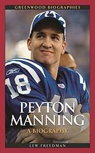 Peyton Manning a biography