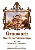 Graustark : the story of a love behind a throne