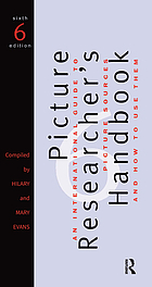 The picture researcher's handbook : an international guide to picture sources, and how to use them