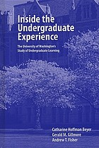 Inside the undergraduate experience : the University of Washington's study of undergraduate learning