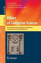 Pillars of computer science essays dedicated to Boris (Boaz) Trakhtenbrot on the occasion of his 85th birthday