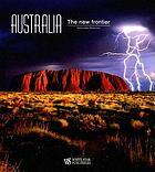 Australia : the new frontier