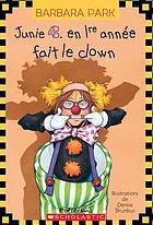 Junie B. en 1re année fait le clown