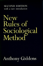 New rules of sociological method : a positive critique of interpretative sociologies
