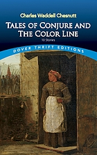Tales of conjure and the color line : 10 stories
