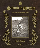 Suburban knights : a return to the Middle Ages