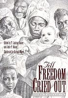 Till freedom cried out : memories of Texas slave life