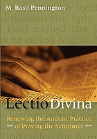 Lectio divina : renewing the ancient practice of praying the Scriptures