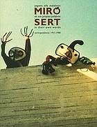 Miró, Sert : segons ells mateixos = en sus propias palabras = in their own words : correspondencia, 1937-1980