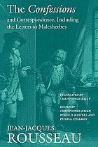 The confessions ; and, Correspondence, including the letters to Malesherbes