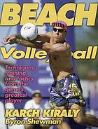 Beach Volleyball: Techniques, Training, and Tactics