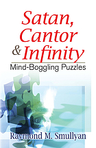 Satan, Cantor, and infinity : and other mind-boggling puzzles