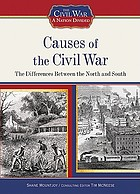 Causes of the Civil War : the differences between the North and South