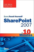 Sams teach yourself SharePoint 2007 in 10 minutes