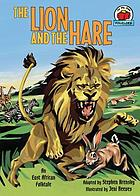 The lion and the hare : an East African folktale