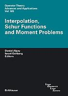 Interpolation, Schur functions, and moment problems