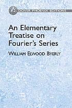 An elementary treatise on Fourier's series and spherical, cylindrical, and ellipsoidal harmonics, with applications to problems in mathematical physics