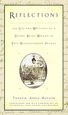 Reflections : the life and writings of a young blind woman in post-revolutionary France