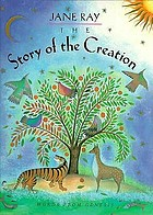 The story of the creation : words from Genesis