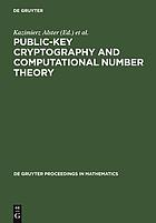 Public-key cryptography and computational number theory proceedings of the international conference organized by the Stefan Banach International Mathematical Center, Warsaw, Poland, September 11-15, 2000