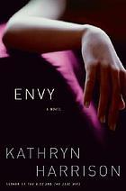 Envy : a novel