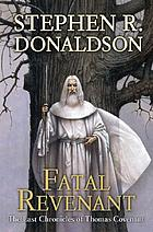 Fatal revenant. The last chronicles of Thomas Covenant