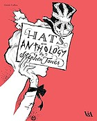 Hats : an anthology by Stephen Jones