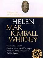 A Widow's Tale: 1884-1896 Diary of Helen Mar Kimball Whitney