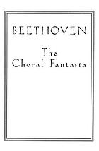 The choral fantasia : op. 80