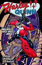 Harley Quinn : preludes and knock-knock jokes