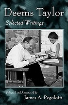 Deems Taylor : selected writings