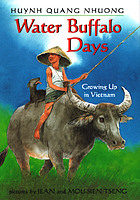 Water buffalo days : growing up in Vietnam