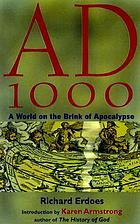 A.D. 1000 : a world on the brink of apocalypse