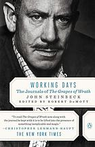 Working days : the journals of the Grapes of wrath, 1938-1941