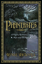 Phantastes a faerie romance for men and women