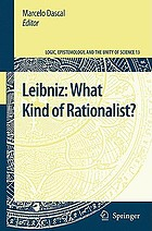 Leibniz : what kind of rationalist?