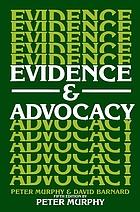 Evidence & advocacy