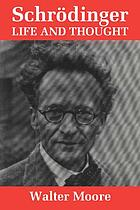 Schrödinger, life and thought