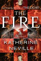 The fire : a novel