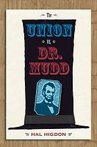 The Union vs. Dr. Mudd