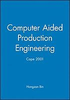 17th International Conference on Computer-aided Production Engineering (CAPE 2001)