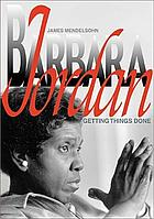 Barbara Jordan getting things done